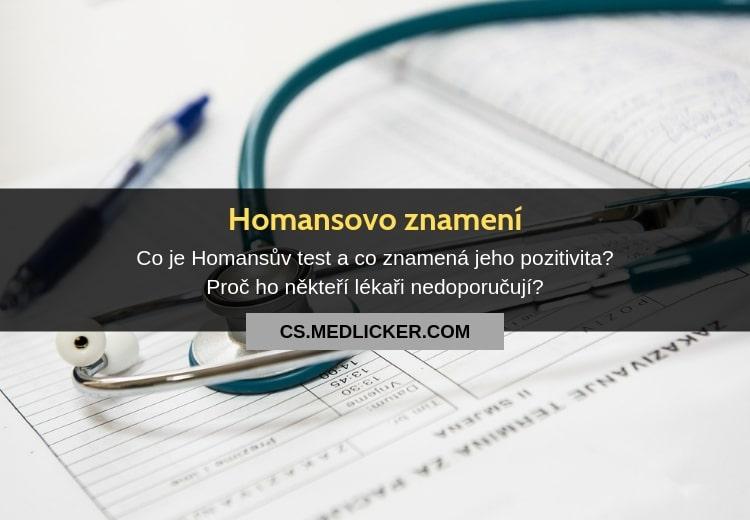 Co je Homansovo znamení (Homansův test) a co znamená jeho pozitivita?