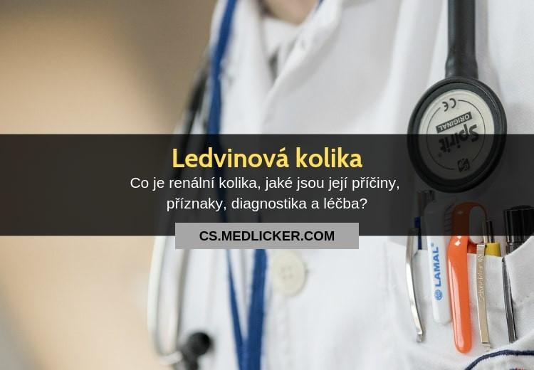 Ledvinová kolika, její příčiny, příznaky, diagnostika a léčba