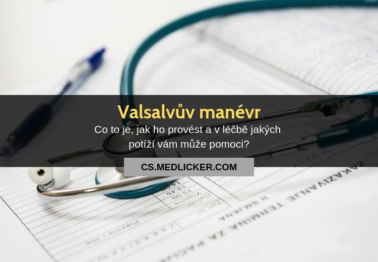 Co je Valsalvův manévr?