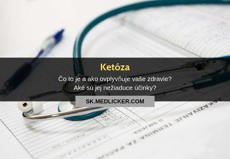 Čo je ketóza a ako ovplyvňuje vaše zdravie?