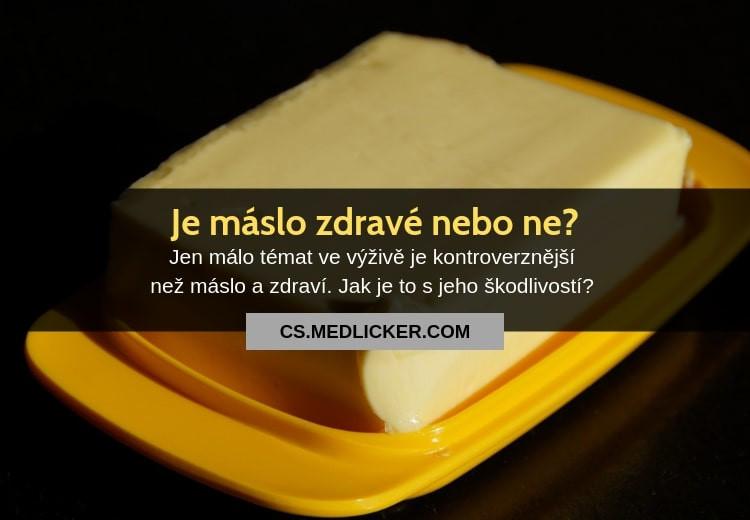 Je máslo zdravé nebo ne?