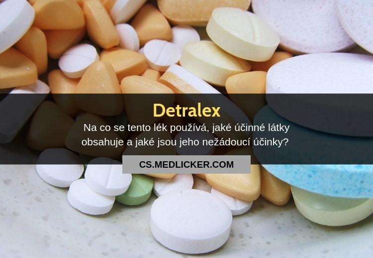 Detralex: použití, dávkování, složení, vedlejší účinky a interakce