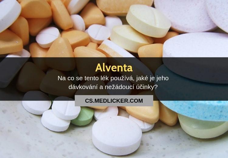 Co je lék Alventa, jaké je jeho použití a nežádoucí účinky