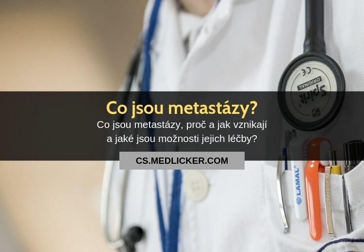 Co jsou metastáze (metastázy)?