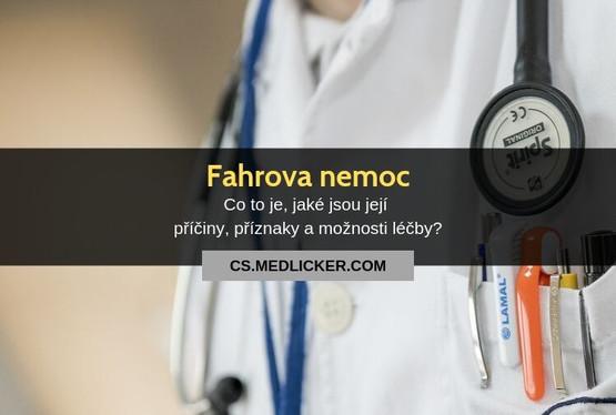 Fahrova nemoc: vše co potřebujete vědět?