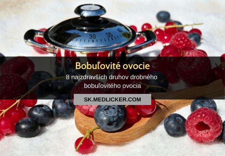 8 najzdravších druhov drobného bobuľovitého ovocia