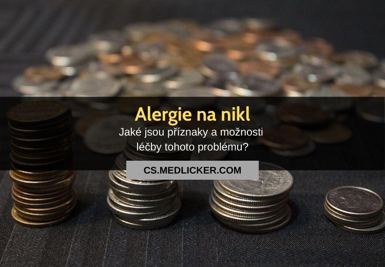 Příznaky a léčba alergie na nikl