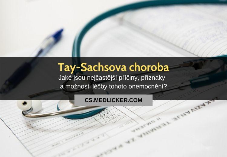 Tay-Sachsova choroba: vše co potřebujete vědět!