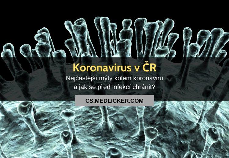 Koronavirus v Česku: nejčastější mýty a jak se chránit před nákazou (aktualizovaná verze)?