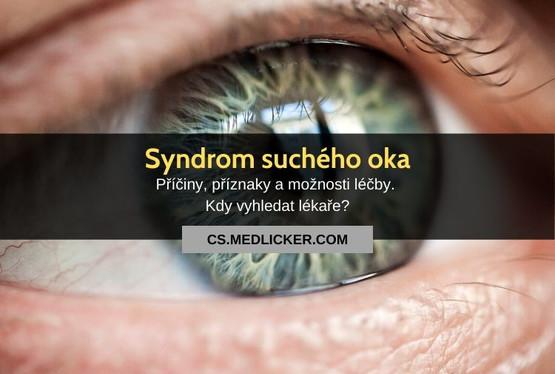 Syndrom suchého oka: vše co potřebujete vědět
