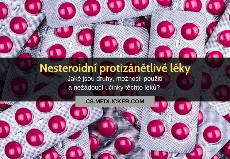 Nesteroidní antirevmatika (protizánětlivé léky): vše co potřebujete vědět