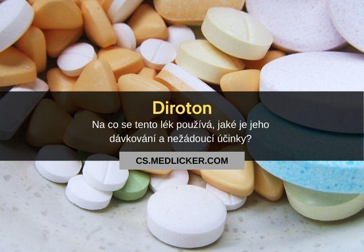 Lék Diroton: vše co potřebujete vědět!