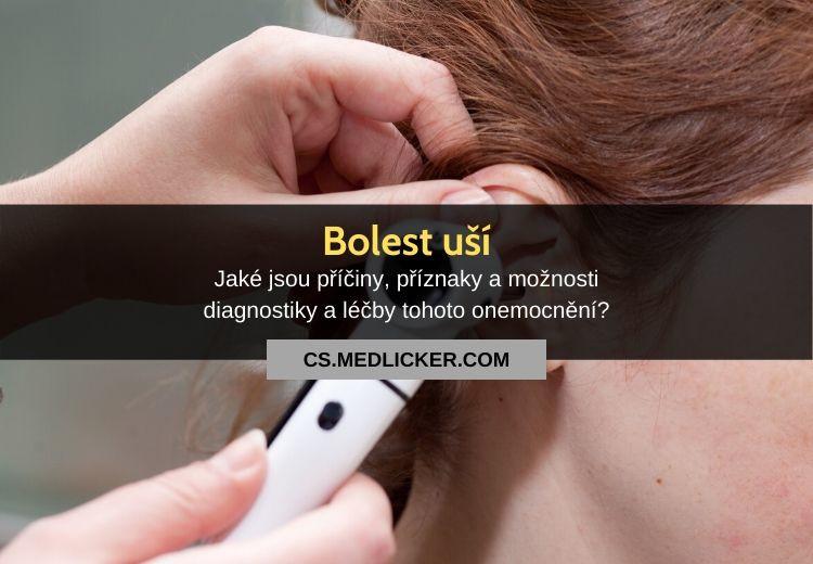 Bolest ucha: vše co potřebujete vědět