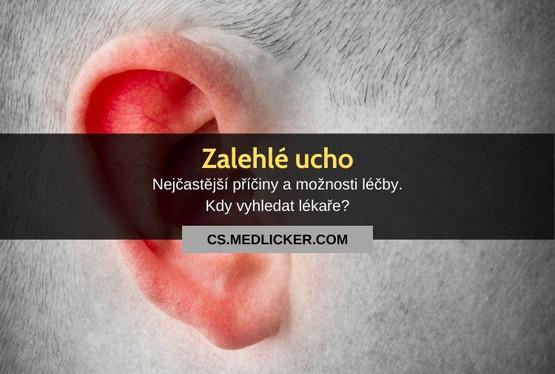 Zalehlé ucho: vše co potřebujete vědět