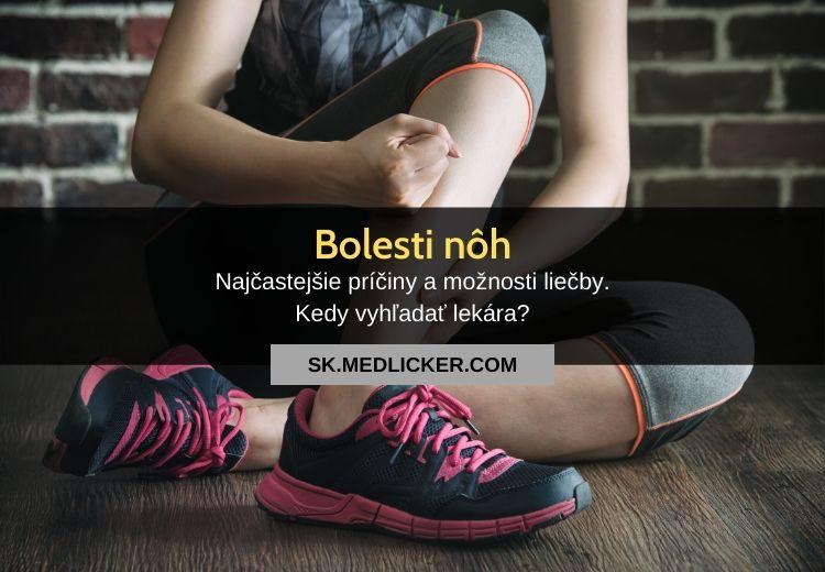 Bolesti nôh: všetko čo potrebujete vedieť!