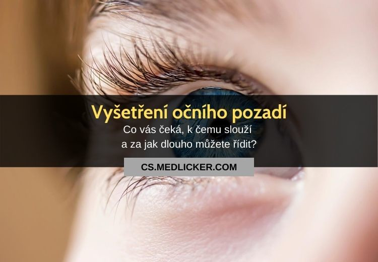 Vyšetření očního pozadí: vše co potřebujete vědět!