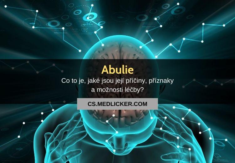 Abulie: vše co potřebujete vědět