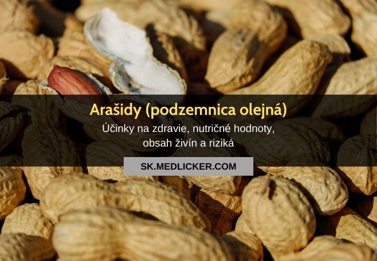 Arašidy (búrske oriešky, podzemnica olejná): obsah živín a účinky na zdravie