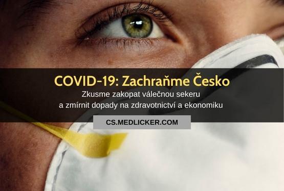 COVID-19: už není čas na hrdinství. Zachraňme Česko!