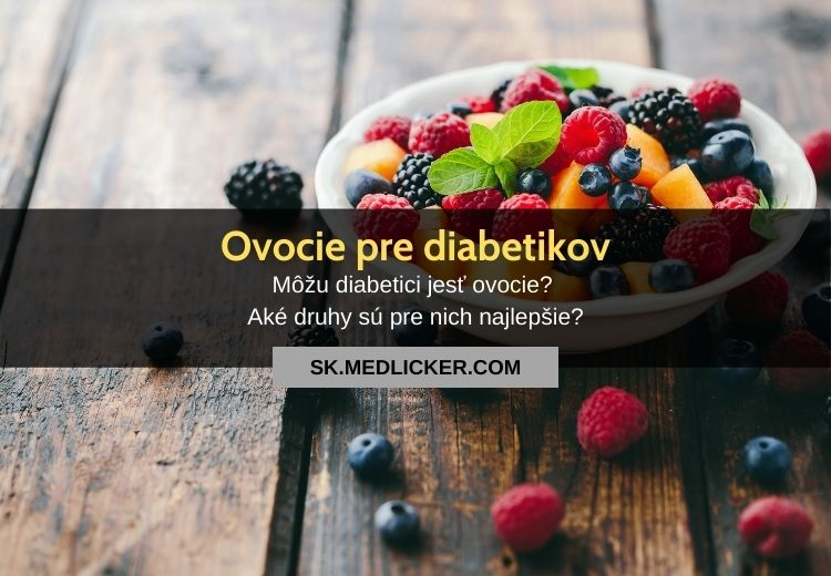 Ovocie pre diabetikov: čo a aké množstvo jesť?