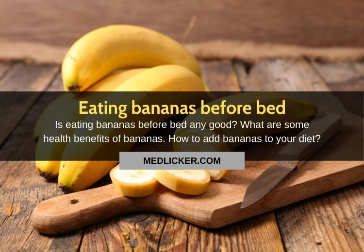 Is it Good to Eat Bananas at Night?