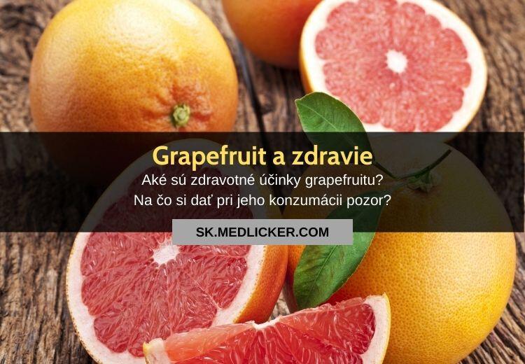 Grapefruit a jeho zdravotné účinky: všetko čo potrebujete vedieť!