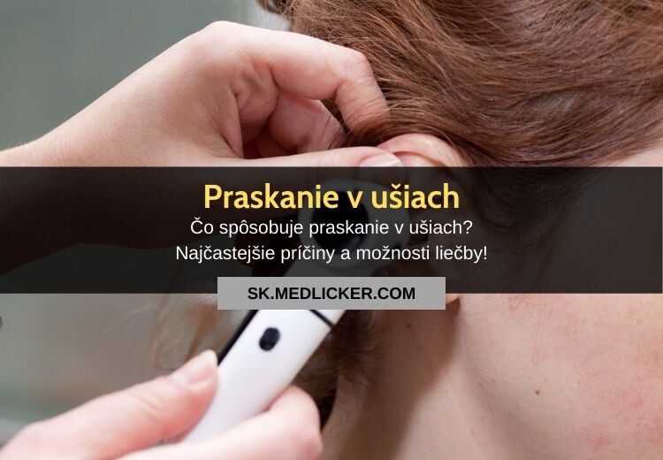 Čo spôsobuje praskanie v ušiach. Tieto príčiny sú najčastejšie!