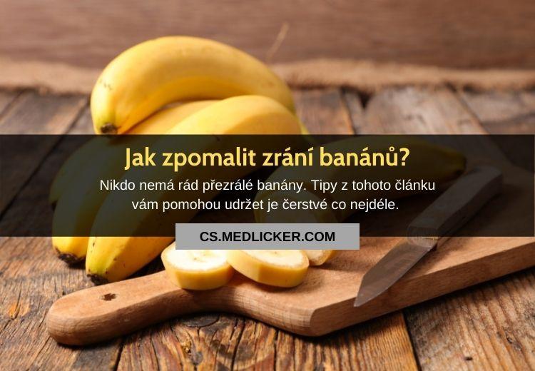 Jak zpomalit zrání banánů? Vyzkoušejte tyto tipy!