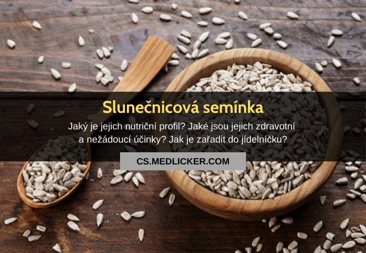 Slunečnicová semínka: zdravotní účinky a nutriční hodnoty