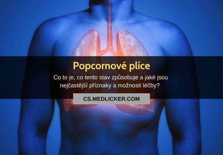 Popcornové plíce (bronchiolitis obliterans): vše co potřebujete vědět