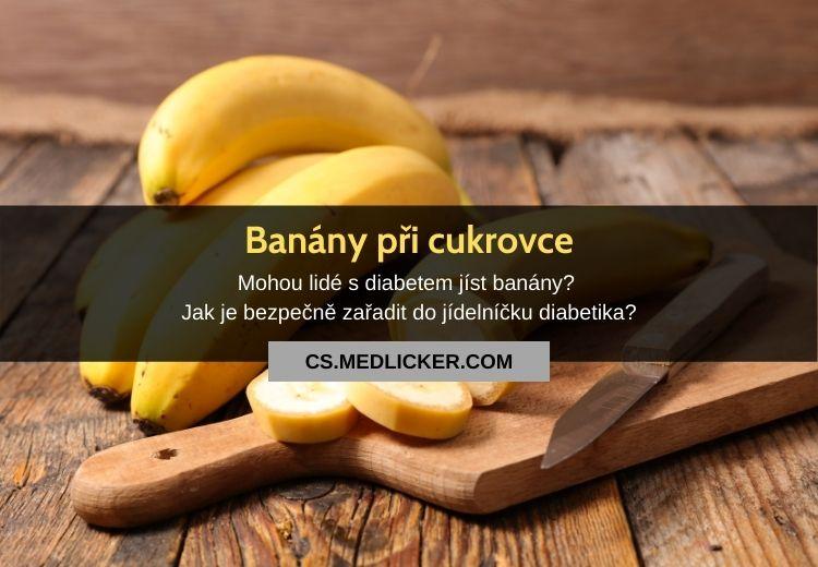 Může diabetik jíst banány? Vše o banánech a cukrovce!