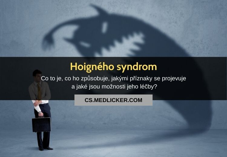 Co je Hoigného syndrom?