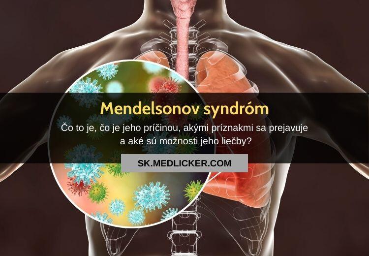 Čo je Mendelsonov syndróm?