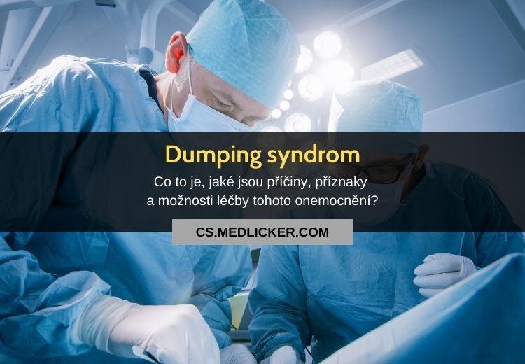 Dumping syndrom: vše co potřebujete vědět