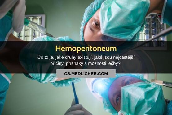 Co je hemoperitoneum, jaké jsou jeho příčiny, příznaky a možnosti léčby?
