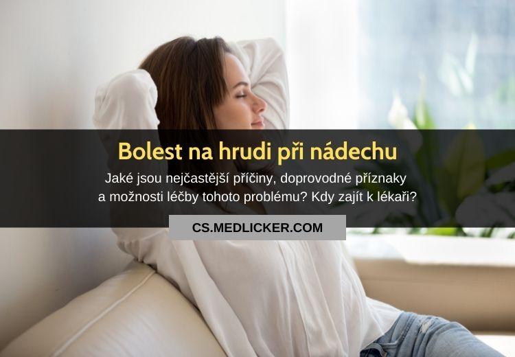 Bolest při nádechu na levé či pravé straně hrudníku: vše co potřebujete vědět!