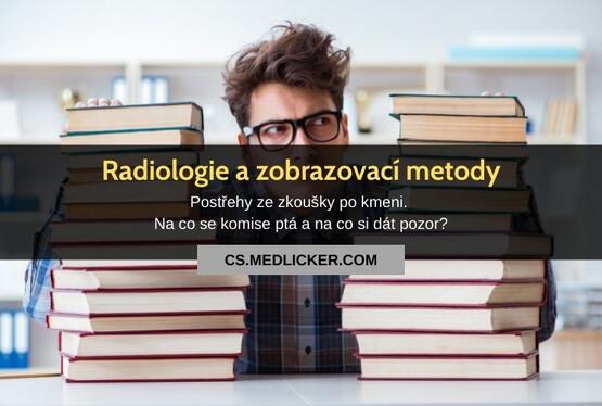 Kmenová zkouška z radiologie a zobrazovacích metod