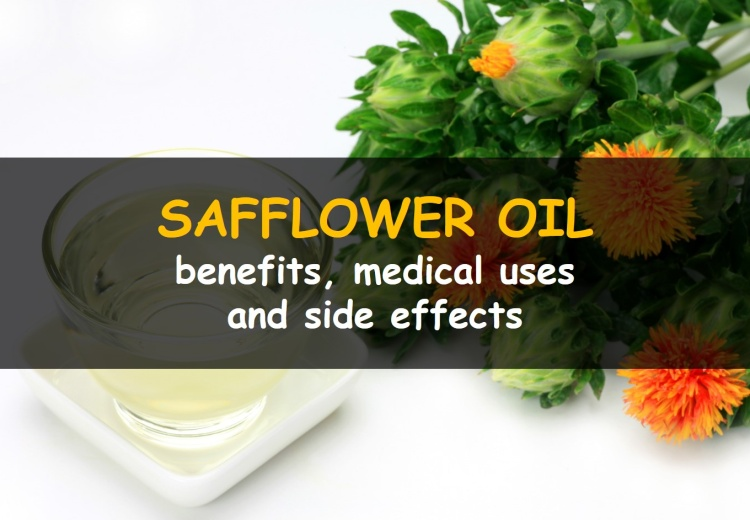 Benefits and side effects of Safflower Oil?