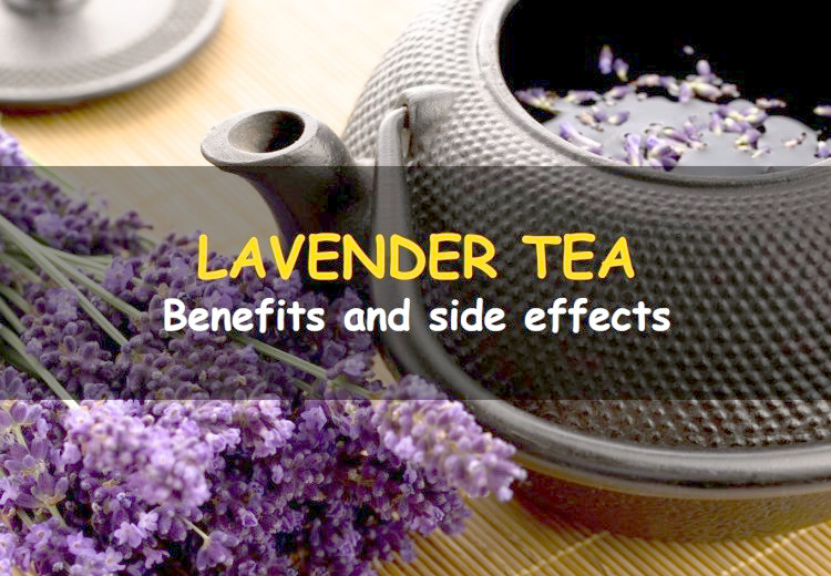 Benefits and side effects of lavender tea