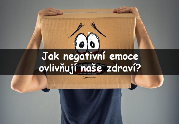 Jaký vliv mají negativní emoce na naše zdraví?