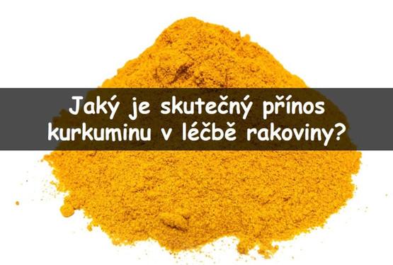 Jaký je přínos kurkuminu v léčbě rakoviny?