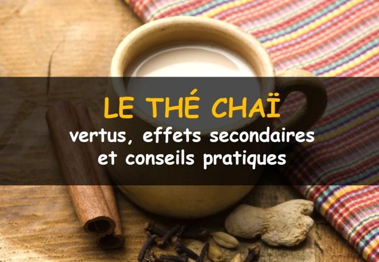 Le thé chaï, ses bienfaits et effets secondaires