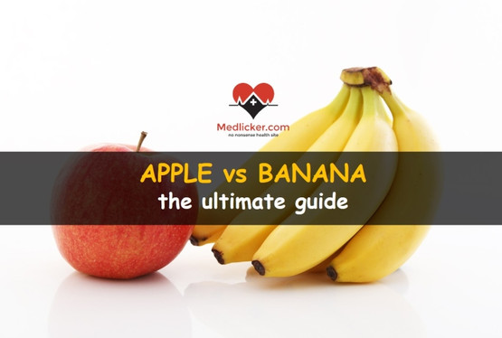 Apple vs banana: comparing health benefits, side effects and risks