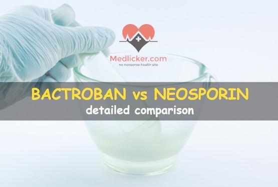 Bactroban (Mupirocin) vs Neosporin: A detailed comparison