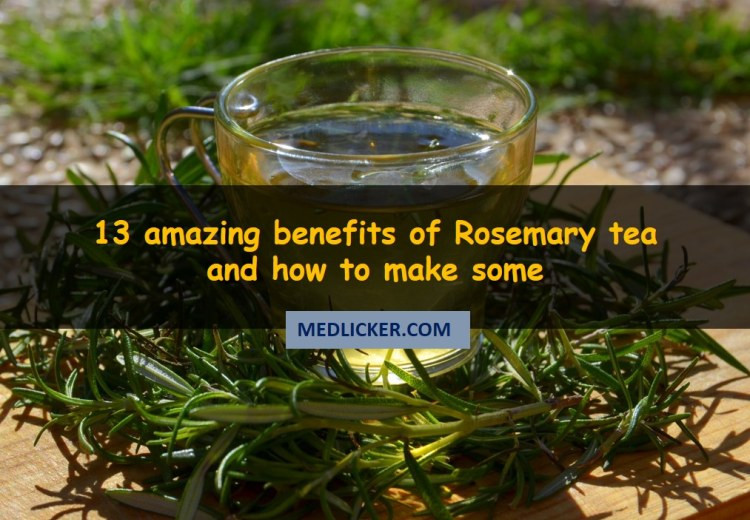 13 amazing benefits of Rosemary tea and how to make some