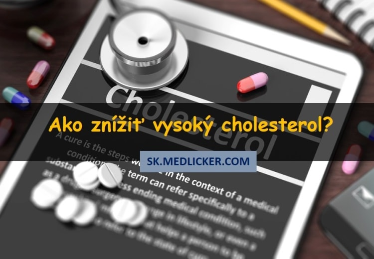 Ako znížiť vysoký cholesterol?