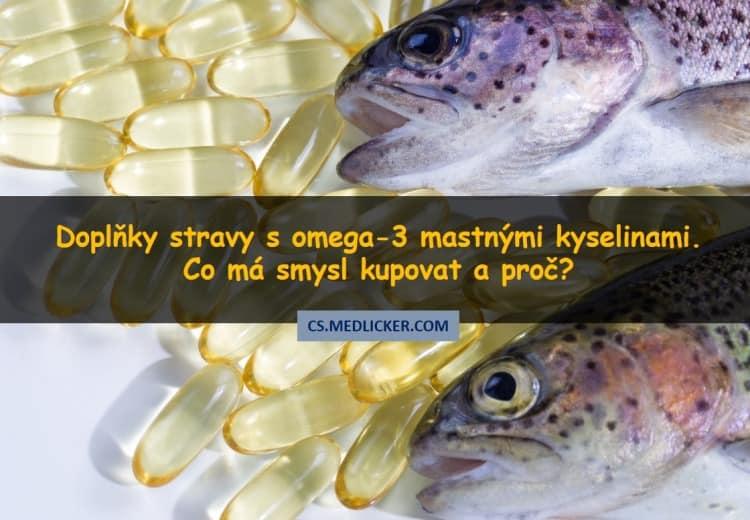 Průvodce potravinovými doplňky s omega 3 mastnými kyselinami: Co má smysl kupovat a proč?