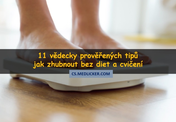 11 prověřených způsobů jak zhubnout bez diet a cvičení