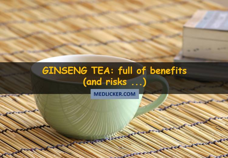 10 Benefits and 6 Adverse Effects of Ginseng Tea