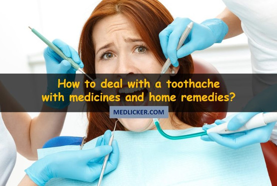 How to get rid of a toothache fast? Try these medicines and home remedies.